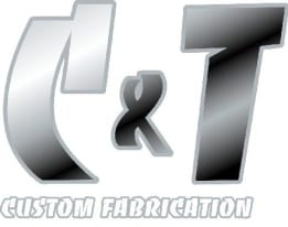 C & T Custom Fabrication